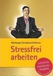 Stressfrei arbeiten_Haufe